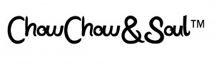 Chow-Chow & Soul™